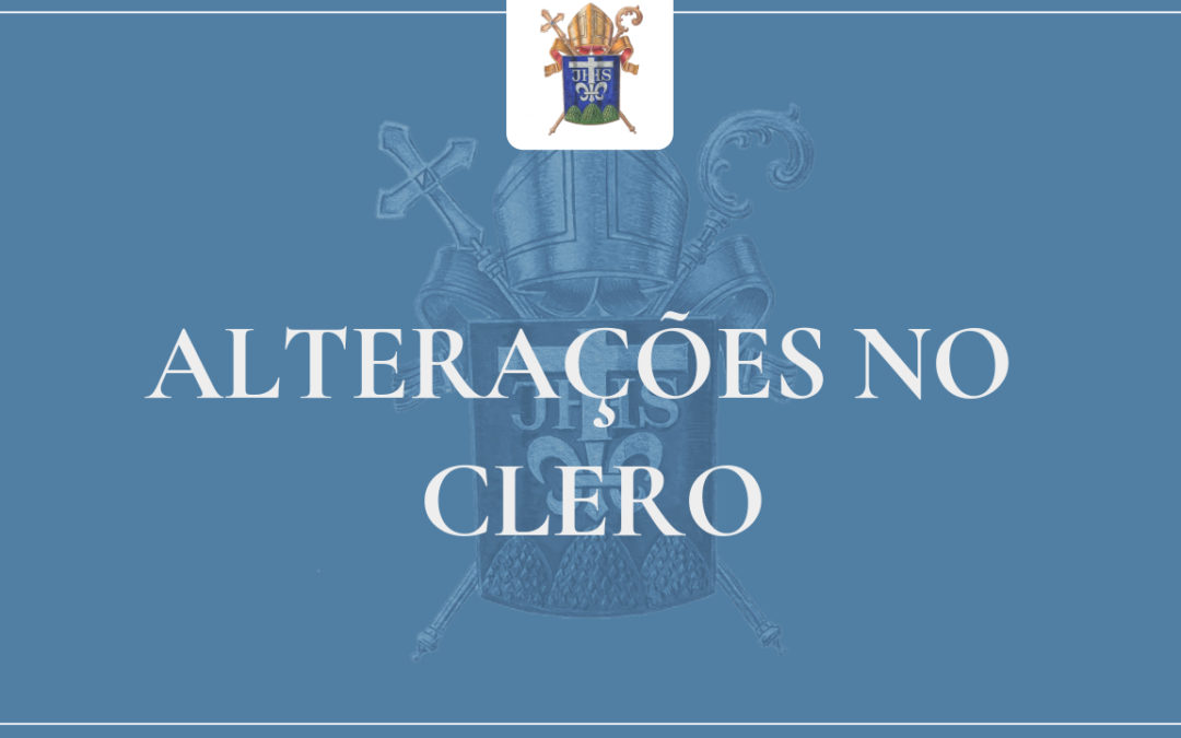Alterações no Clero