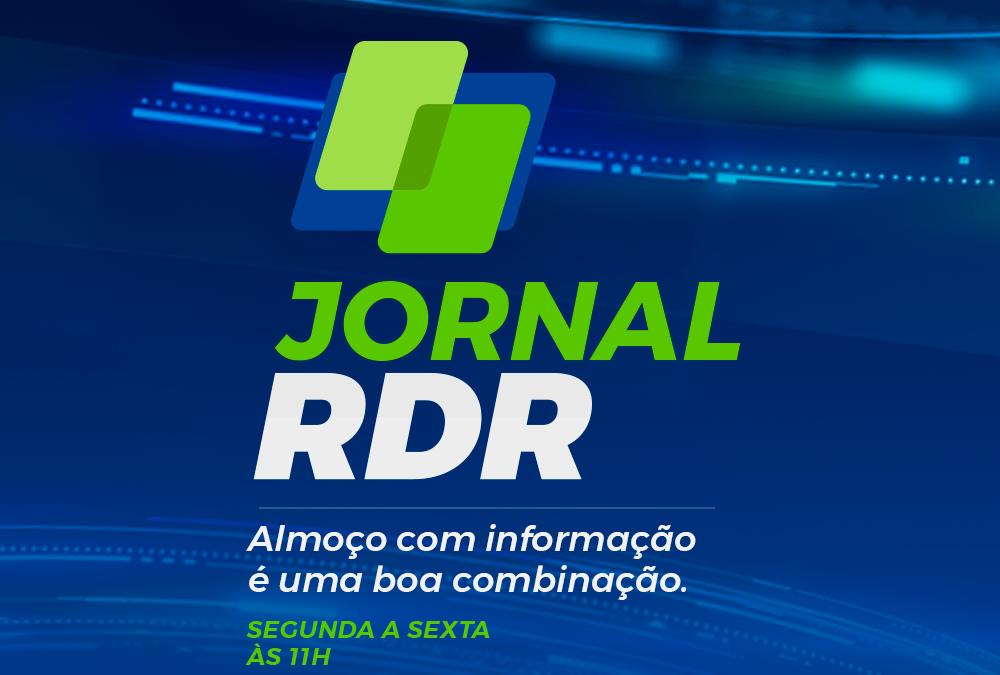 Destaques do Jornal RDR desta Quarta-Feira 06